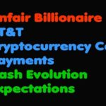 Bitcoin | Unfair Billionaire – AT&T Cryptocurrency Car Payments – Dash Evolution Expectations