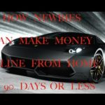 HOW NEWBIES CAN MAKE MONEY ONLINE FROM HOME IN 90 DAYS OR LESS