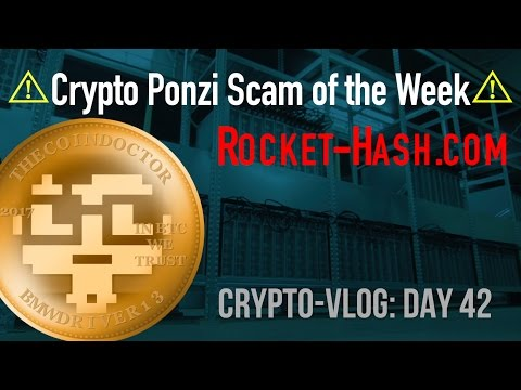 Crypto Ponzi Scam of the Week | Rocket-Hash.com (VLOG:42)