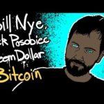 Bill Nye, Jack Posobiec, Steem Dollar Bubble, and Bitcoin