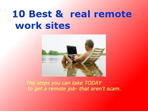 10 Best &  real remote work sites- that aren't scam.