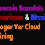 Bitcoin | Onecoin Scandals – Americans & Bitcoin – Roger Ver Cloud Mining –