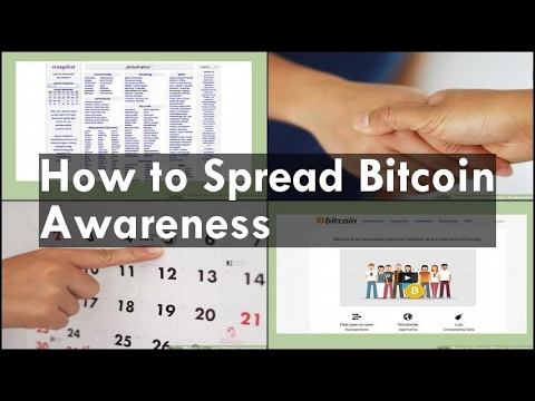 How to Spread Bitcoin Awareness