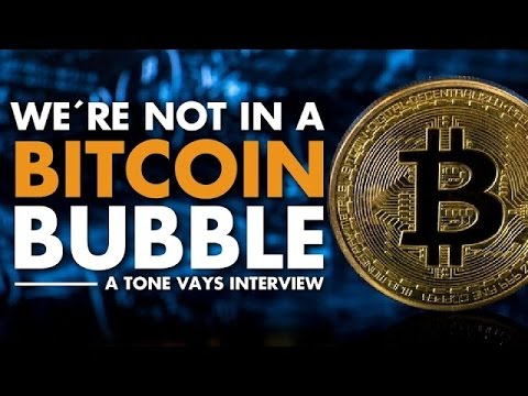 We're not In A Bitcoin Bubble   Tone Vays Interview