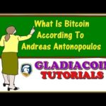 Gladiacoin Tutorials | What Is Bitcoin According To Andreas Antonopoulos