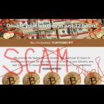 Double your bitcoins in just 12 hours! SCAM proof