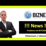 BIZNET NEWS – Probleme mit Bitcoins! [Deutsch]