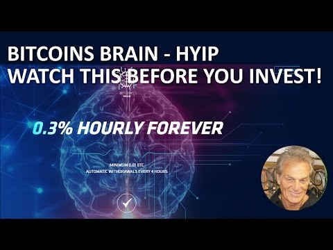 BITCOIN'S BRAIN REVIEW HYIP SCAM OR NOT?