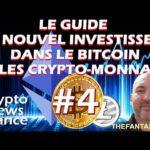 #4 Marchés Haussiers/Baissiers : Guide du Nouvel Investisseur dans le Bitcoin et les Crypto-Monnaies