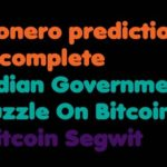 Bitcoin | Monero prediction is complete – Indian Government Puzzle On Bitcoin – Bitcoin Segwit