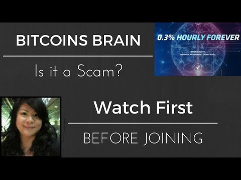 Bitcoins Brain | Is it a Scam? | Watch This First