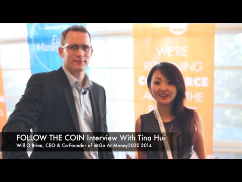 Follow The Coin Interview With Will O'Brien, CEO & Co-Founder of BitGo At Money2020 2014