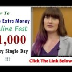 How To Make Extra Money Online Fast Earned To $1000 Every Single Day