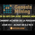 Genesis Mining – Jour 411 | Minage Bitcoin | Comment Acheter De La Puissance | Achat de 0.2 TH/s