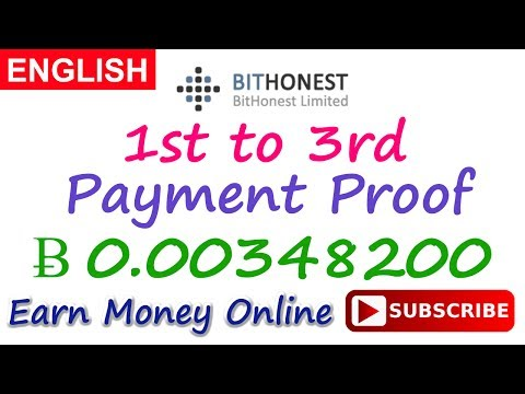 BitHonest Payment Proof 1-3 Review New Bitcoin Investment Site Scam or Legit 2017