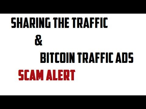 Sharing The Traffic & Bitcoin Traffic Ads Scam ! Don't Invest - They Stop Paying