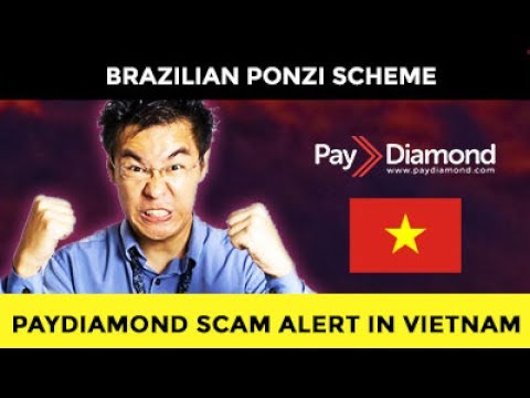PAYDIAMOND VIETNAM SCAM ON THE NEWS. NOT PAYING!