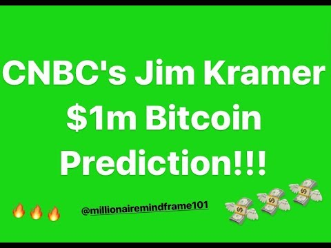CNBC's Jim Kramer $1m Bitcoin Prediction!!!