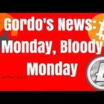 Gordo's News: Monday, Bloody Monday – Bitcoin Adoption News – ETH Energy Consumption