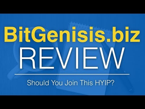 BitGenisis.biz Review - Scam or Great New BitCoin HYIP?