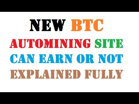New Free Bitcoin Automining Site Scam Or Legit ? Explained The Earning Criteria Also