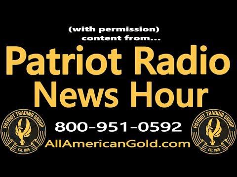 PATRIOT RADIO NEWS HOUR 6/29/17: Fed Eyeing Bitcoin