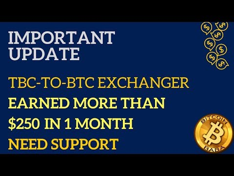 Tbc To Btc Exchanger | Update | No Scam | Earn Bitcoins | Online | Daily