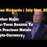 James Rickards ! Precious Metals and Bitcoin Near-Term Reason To Own Precious Metal Crypto Currency