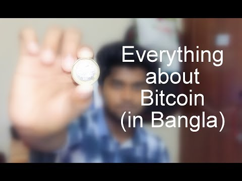 Bitcoin. What is Mining & How to earn..!! (Bangla 2017)