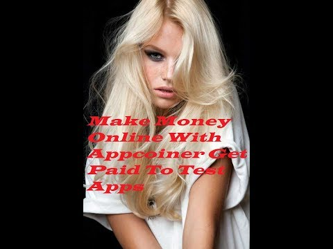 Make Money Online With Appcoiner Get Paid To Test Apps