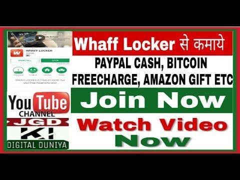 Whaff Locker - earn paypal cash , bitcoin , free recharge , amazon gift - JGD KI DIGITAL DUNIYA