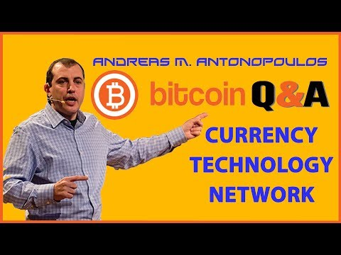 Bitcoin Q&A: Bitcoin the currency, the technology, the network - Andreas M. Antonopoulos