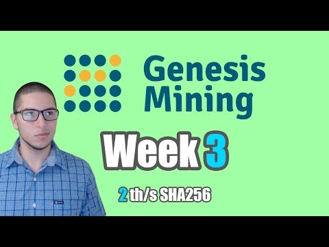 GENESIS MINING | WEEK 3 | LONG TRANSACTION TIME + UPGRADED