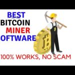 Best Bitcoin Miner Software – 100% Working, No Scam!