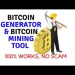 Bitcoin Generator & Bitcoin Mining Tool 2017- 100% Works, No Scam