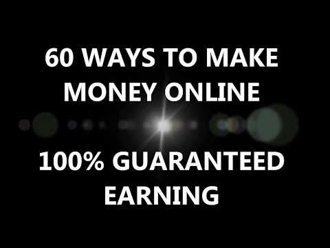 60 Ways To Make Money Online (100% Guaranteed Real Earning)