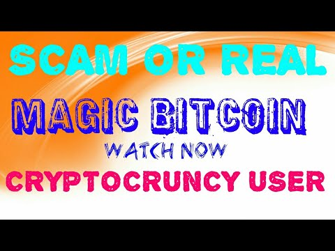MAGIC BITCOIN:- REAL OR SCAM WATCH CRYPTOCRUNCY INVESTER