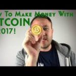 How To Make Money With Bitcoin In 2017 & 2018 – Make 250$ – $500 Per Day !