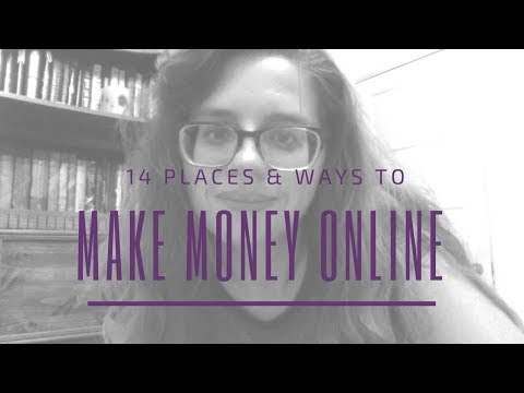 14 Places & Ways To Make Money Online