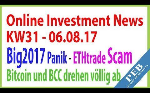 Online Investments Deutsch 2017 [KW31] ★ CryptoGold | ETHtrade Scam | Bitcoin Cash deutsch