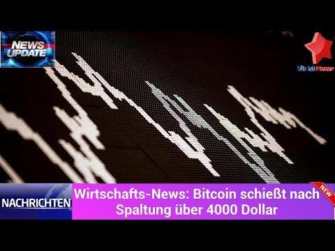 Wirtschafts-News: Bitcoin schießt nach Spaltung über 4000 Dollar
