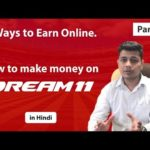 Dream11 – explained in Hindi   How to make money online Part 5