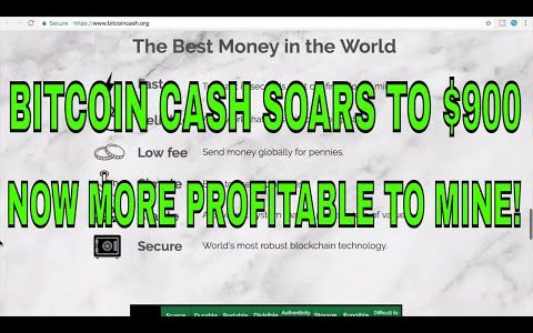 Bitcoin Cash Soars To $900 Now More Profitable To Mine!