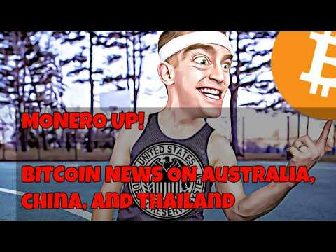 Monero Up $80! Australia & China to Regulate Bitcoin. Thia and OmiseGo with Ethereum