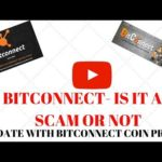 Bitconnect  Is it a Scam or Not- Check It and Stay Tuned!