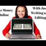 How To Make Money Online With Just Writing And Editing