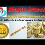 Magic bitcoin Latest news indan army? deevendra vle