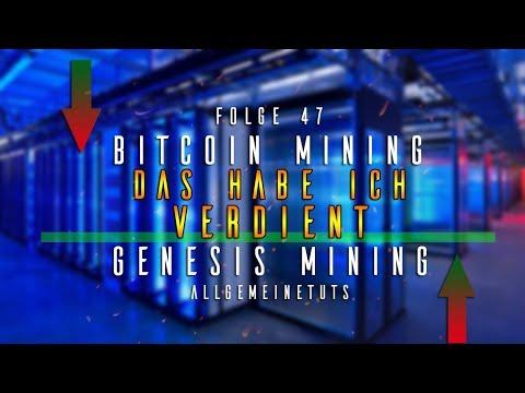 DAS HABE ICH MIT GENESIS MINING VERDIENT | | Bitcoin Mining #47 | German