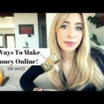 5 Ways To Make Money Online In 2017