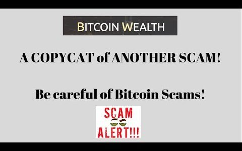 Bitcoin Wealth – Avoid THIS!  It's a Complete Scam!